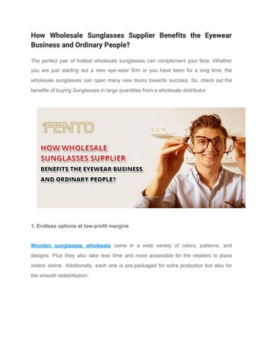d9cd5efad87 How wholesale sunglasses supplier benefits the eyewear business and  ordinary people