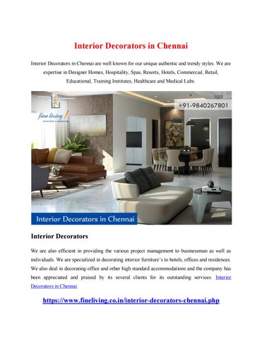 Interior Decorators in Chennai Interior Decorators in Chennai are well known for our unique authentic and trendy styles. We are expertise in Designer Homes, ...
