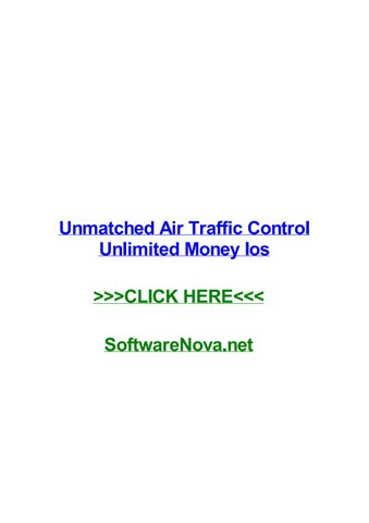 Unmatched air traffic control unlimited money ios by zoehlpni - issuu