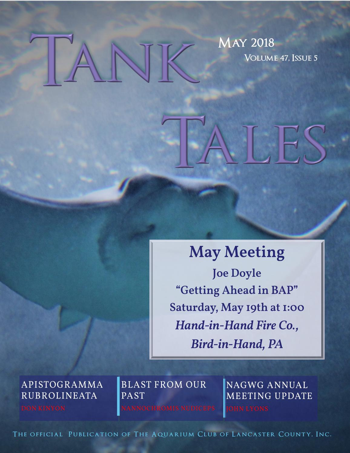 Tank Tales May 2018 by Aquarium Club of Lancaster County - issuu