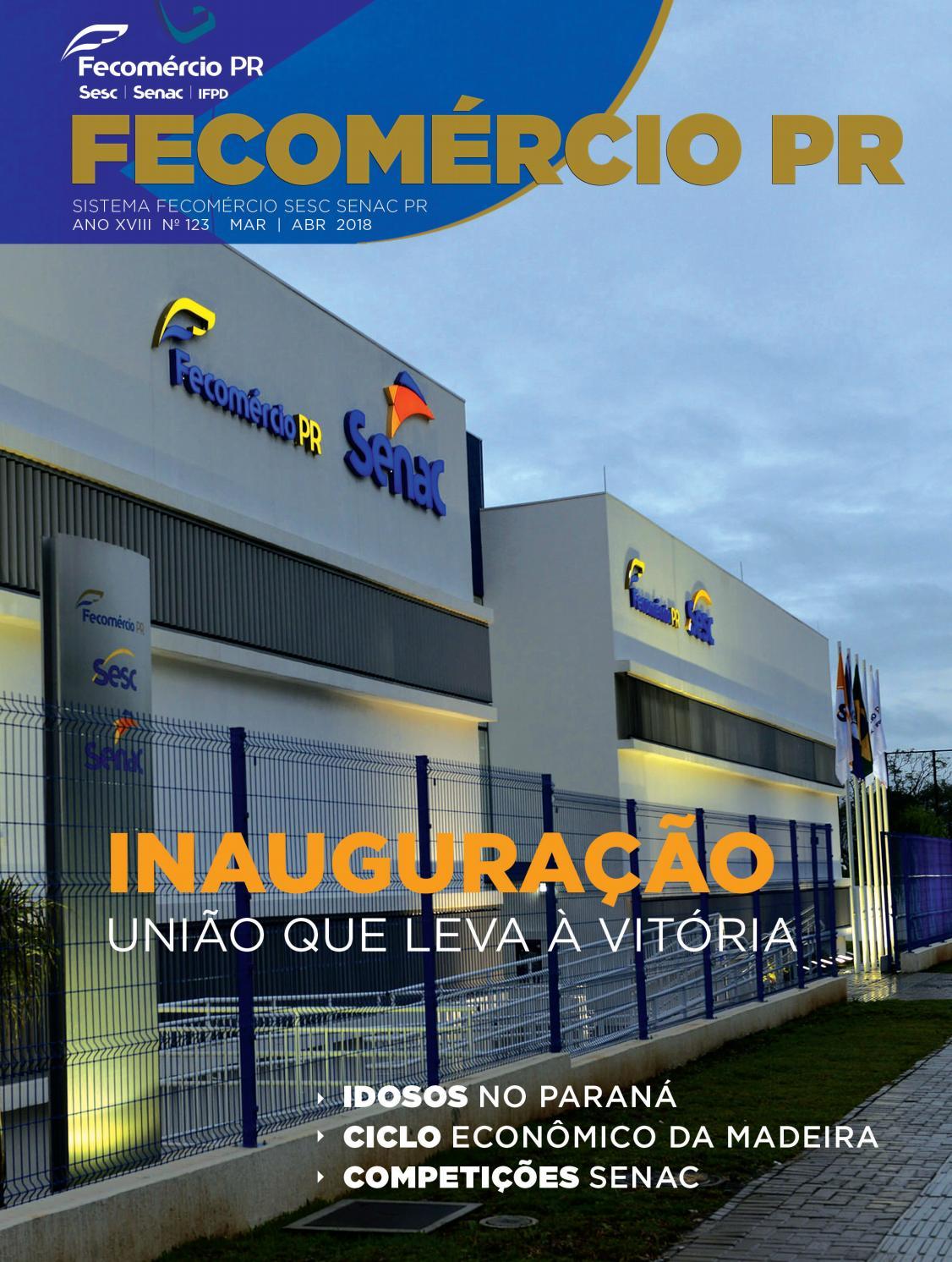 8303b83e3 Revista Fecomércio PR - nº 123 by Federação do Comércio de Bens, Serviços e  Turismo do Paraná - issuu