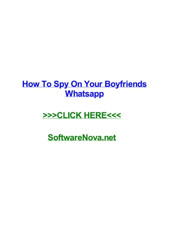 How to spy on your boyfriends whatsapp by yalenammtqa - issuu