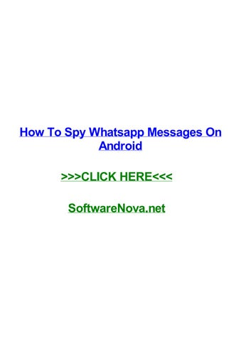 How To Spy Whatsapp Messages On Android By Nicoleidemp Issuu