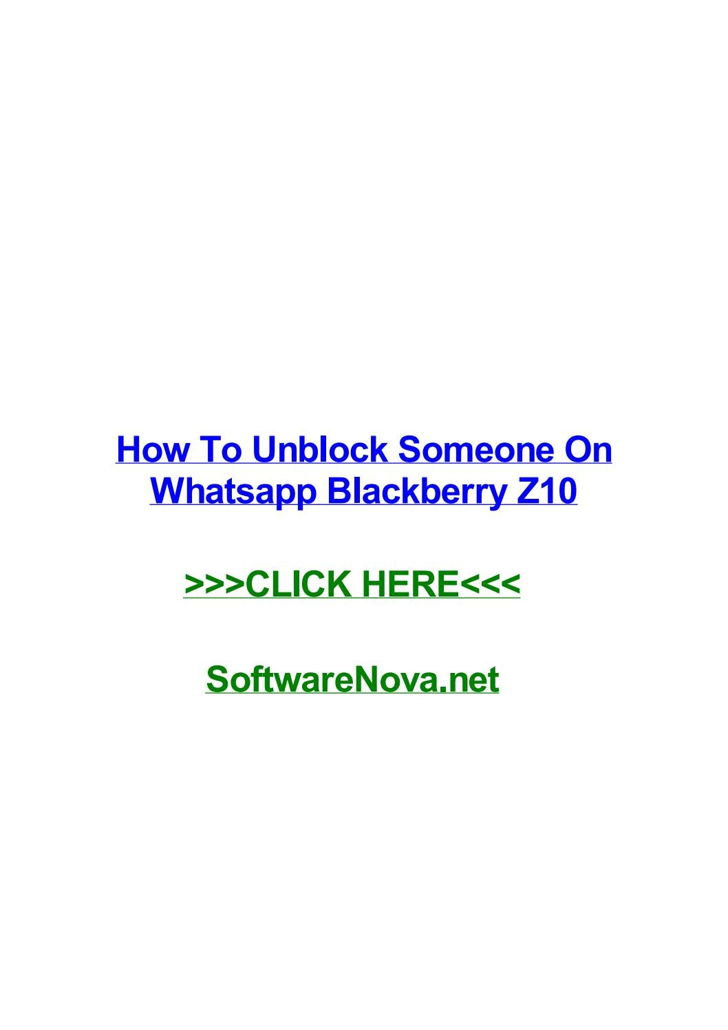 How to unblock someone on whatsapp blackberry z10 by