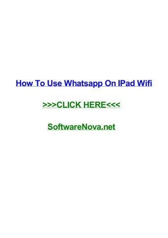 How To Use Whatsapp On Ipad Wifi By Collinwqphy Issuu