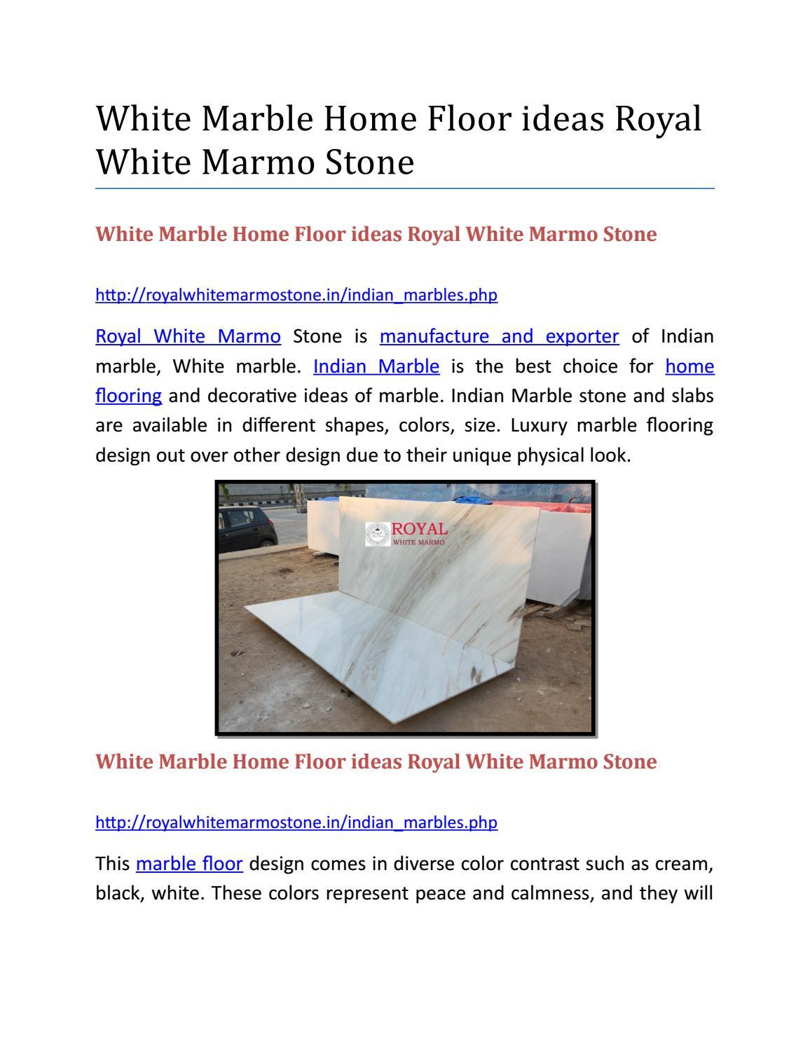 White Marble Home Floor ideas Royal White Marmo Stone by Nitika ...