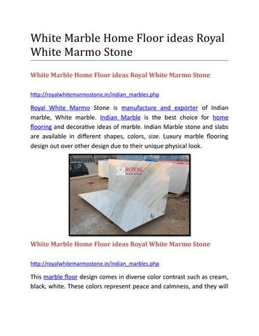 White Marble Home Floor Ideas Royal White Marmo Stone By Nitika
