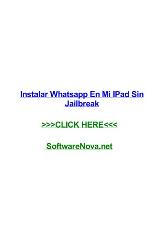 Instalar Whatsapp En Mi Ipad Sin Jailbreak By Donnaminrz Issuu