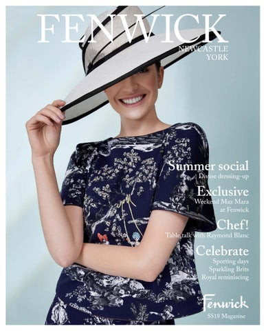 Fenwick Magazine SS18 Issue 3 by Remember Media limited - issuu 53c947f2da5b