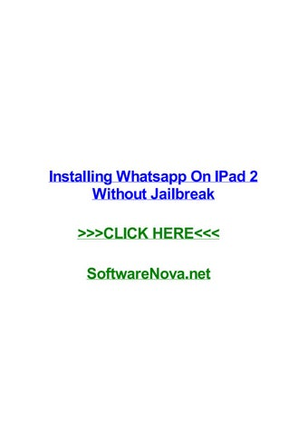 Installing whatsapp on ipad 2 without jailbreak by kerryohqg