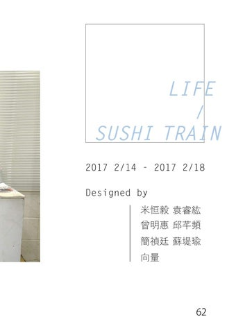 Page 63 of SPECULATIVE DESIGN - LIFE/SUSHI TRAIN