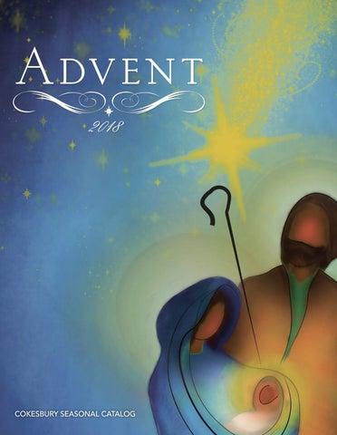 Cokesbury Advent 2018 Catalog by United Methodist Publishing