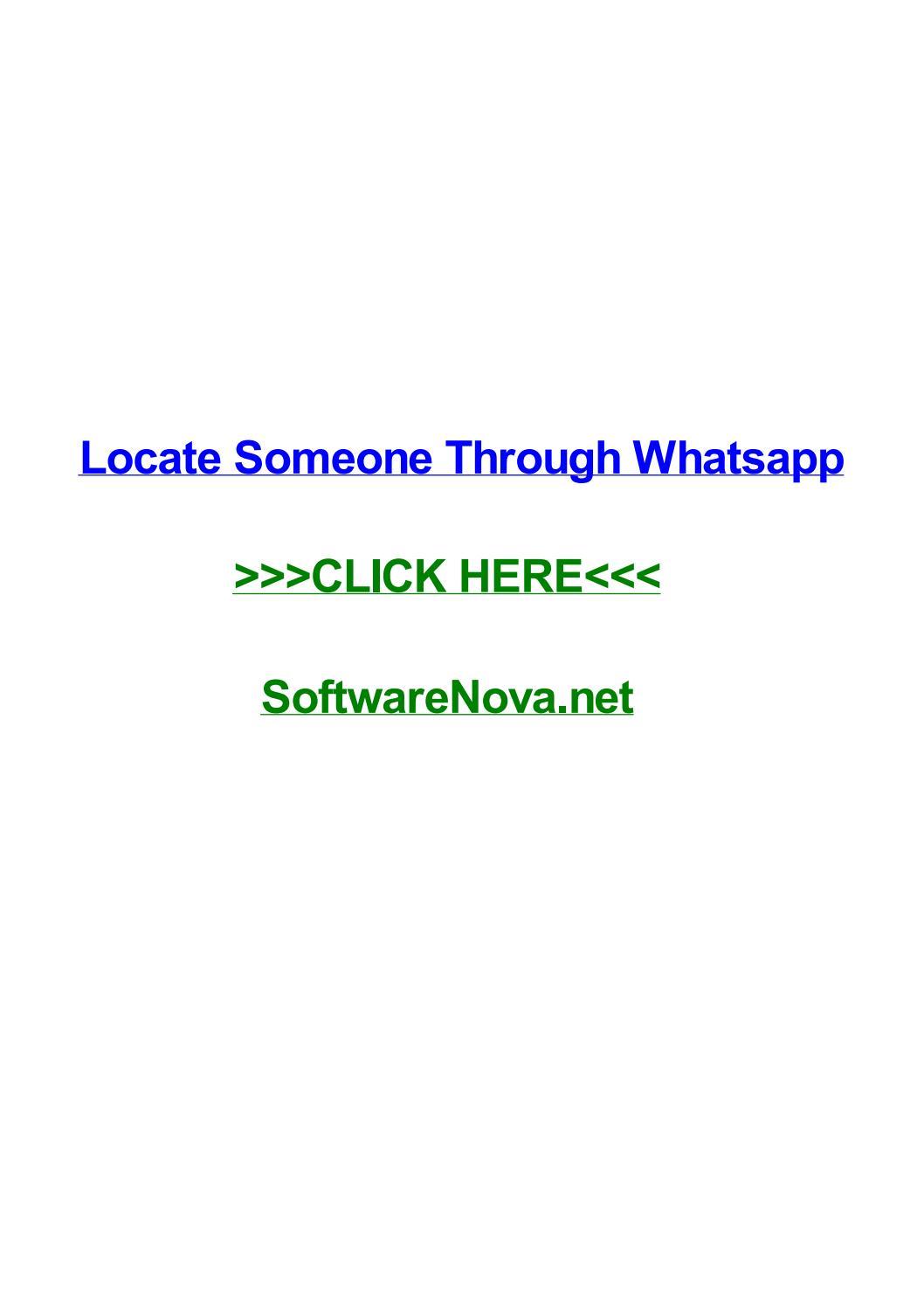 Locate someone through whatsapp by darwinlmvke - issuu