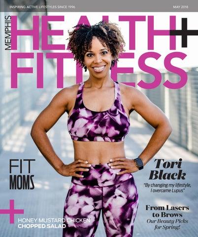 7f789dfe3cb5a Memphis Health+Fitness Magazine May 2018 by Memphis Health + Fitness ...