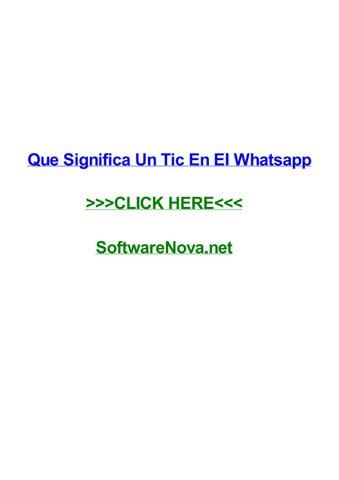 Que Significa Un Tic En El Whatsapp By Emilylakop Issuu
