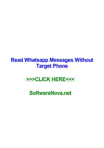 Read whatsapp messages without target phone by javiergwax