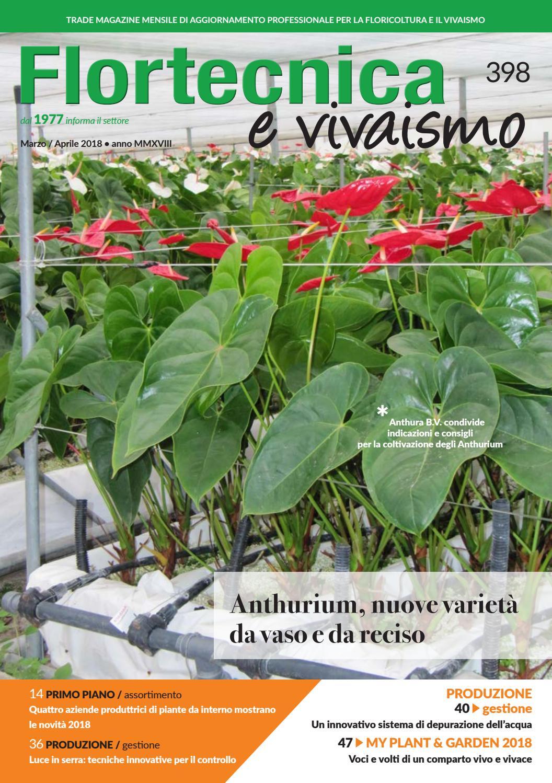 Anthurium Cura Della Pianta flortecnica e vivaismo n. 398 marzo/aprile by edizioni