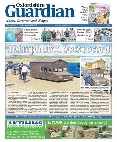 17 May 2018 Oxfordshire Guardian Witney By Taylor Newspapers