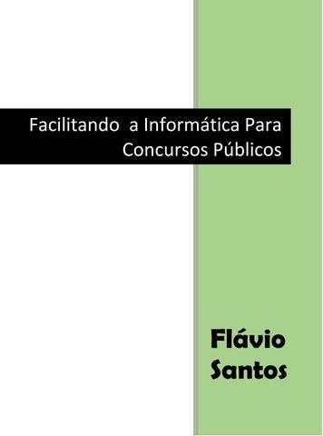 Facilitando a Informática para Concursos Públicos by Flávio Santos ... 634b9089a7
