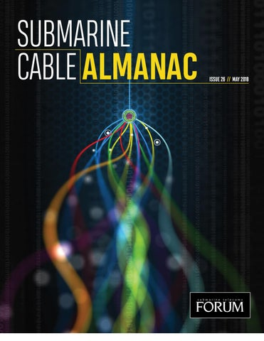 Submarine Cable Almanac Issue 26 by Submarine Telelecoms Forum - issuu