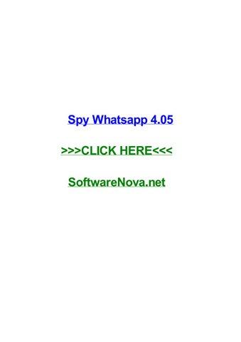 Spy whatsapp 4 05 by patriciaxivby - issuu