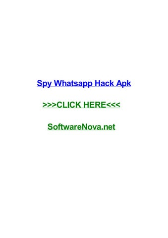 Spy whatsapp hack apk by kristinaodqd - issuu