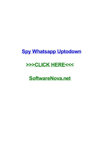 Spy whatsapp uptodown by trevermmgsv - issuu
