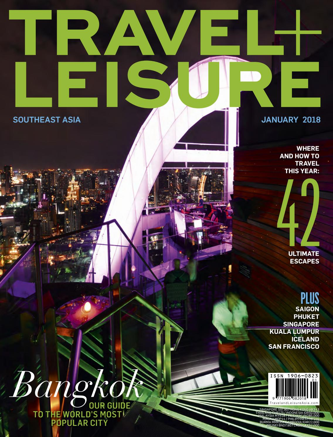 January 2018 by Travel + Leisure Southeast Asia - issuu 60469cf90b
