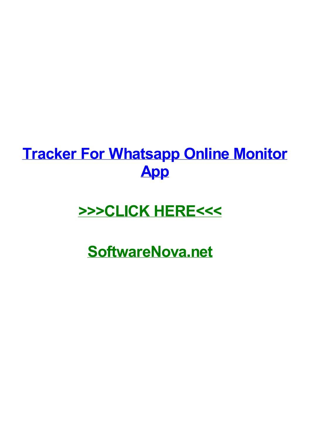 Tracker for whatsapp online monitor app by rodriqueonyur - issuu