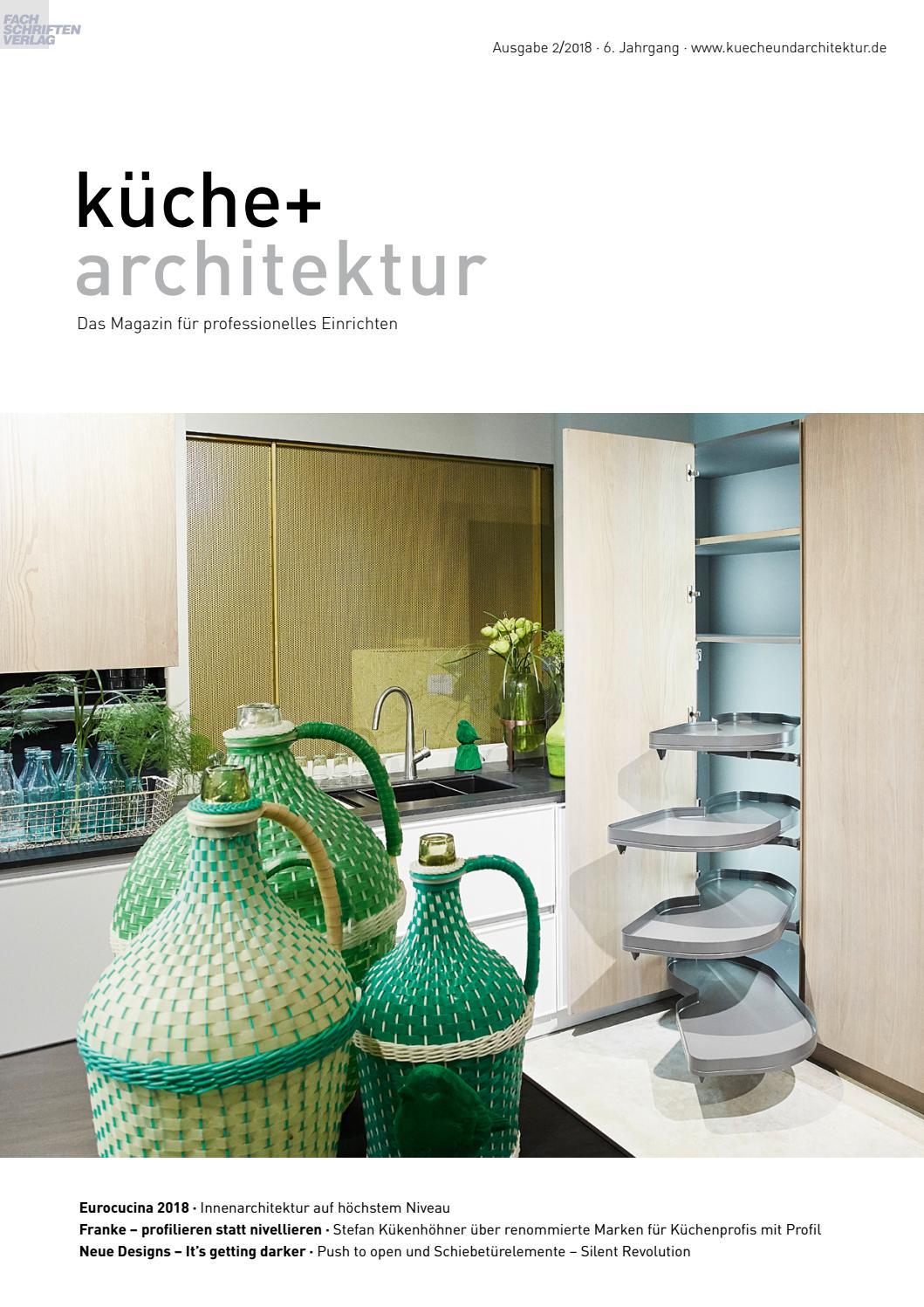 küche + architektur 2/18 by Fachschriften Verlag - issuu