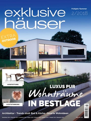 exklusive häuser 2/2018 by Family Home Verlag GmbH - issuu