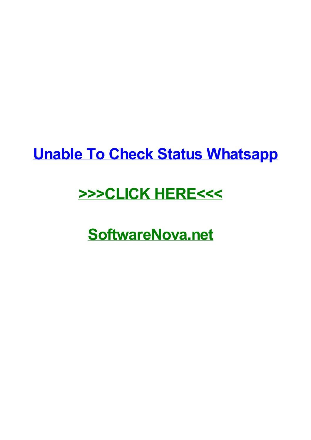 Unable To Check Status Whatsapp By Jillxirge Issuu