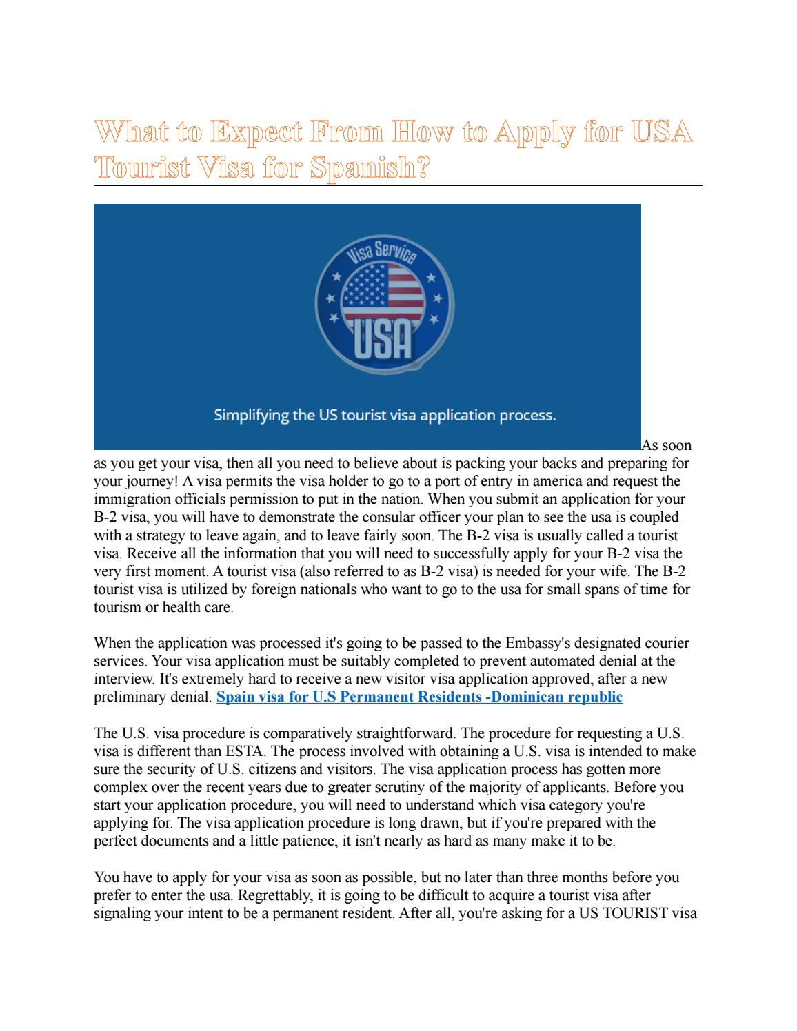 What To Expect From How To Apply For Usa Tourist Visa For Spanish By Luzsheppard Issuu