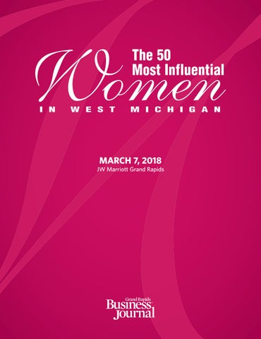 The 50 Most Influential Women In West Michigan 2018 By Grand