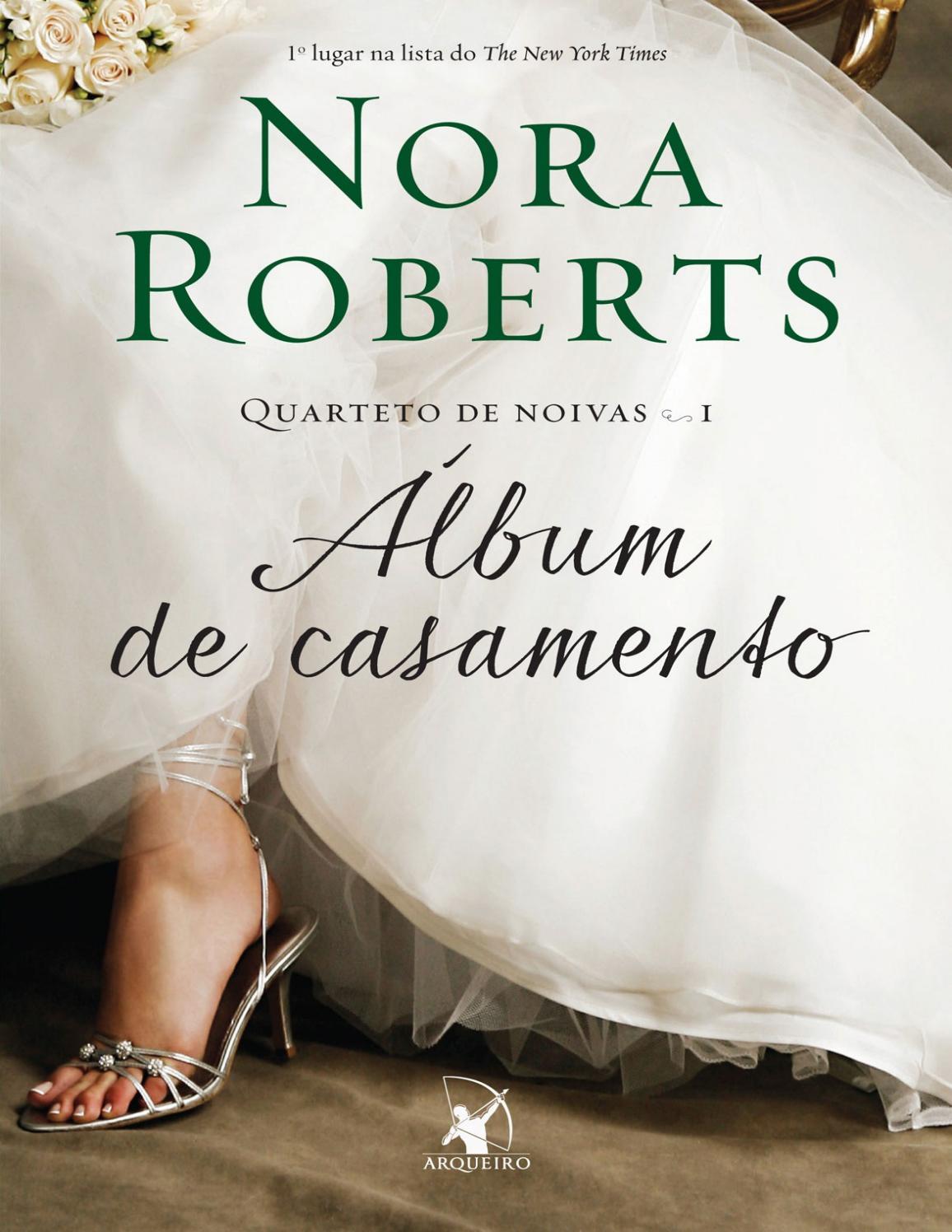 0436bb8920 Álbum de Casamento - Nora Roberts by Jennifer Lussolli - issuu