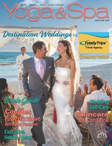 Yoga   Spa Magazine May June 2018 Bridal Issue by Yoga   Spa ... 6180b29a2