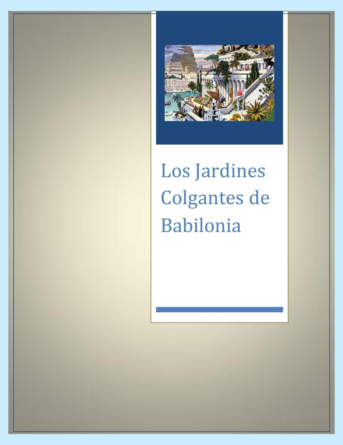 Los Jardines Colgante De Babilonia By Eimyxestradl Issuu