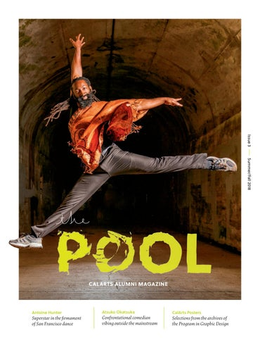 The Pool Issue 3 By California Institute Of The Arts Issuu
