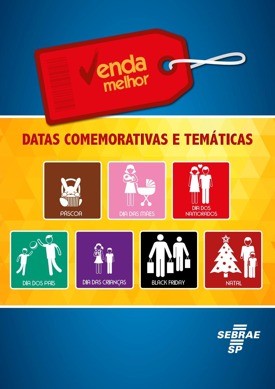 1e444f57dc Datas comemorativas e temáticas - Venda melhor by Sebrae-SP - issuu