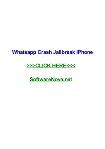 Whatsapp crash jailbreak iphone by maxzcvhi - issuu