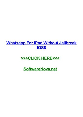 Whatsapp for ipad without jailbreak ios8 by krystalttwtn - issuu