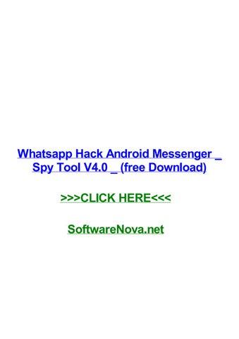 Come spiare WhatsApp dall'applicazione WhatsApp Hacker migliore