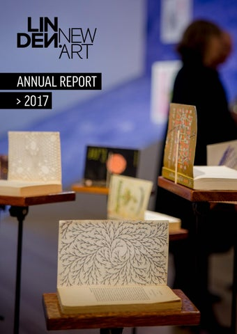 Linden New Art > Annual Report 2017 by Linden New Art - issuu