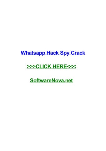 Whatsapp Hack Spy Crack By Juhiqyhe Issuu