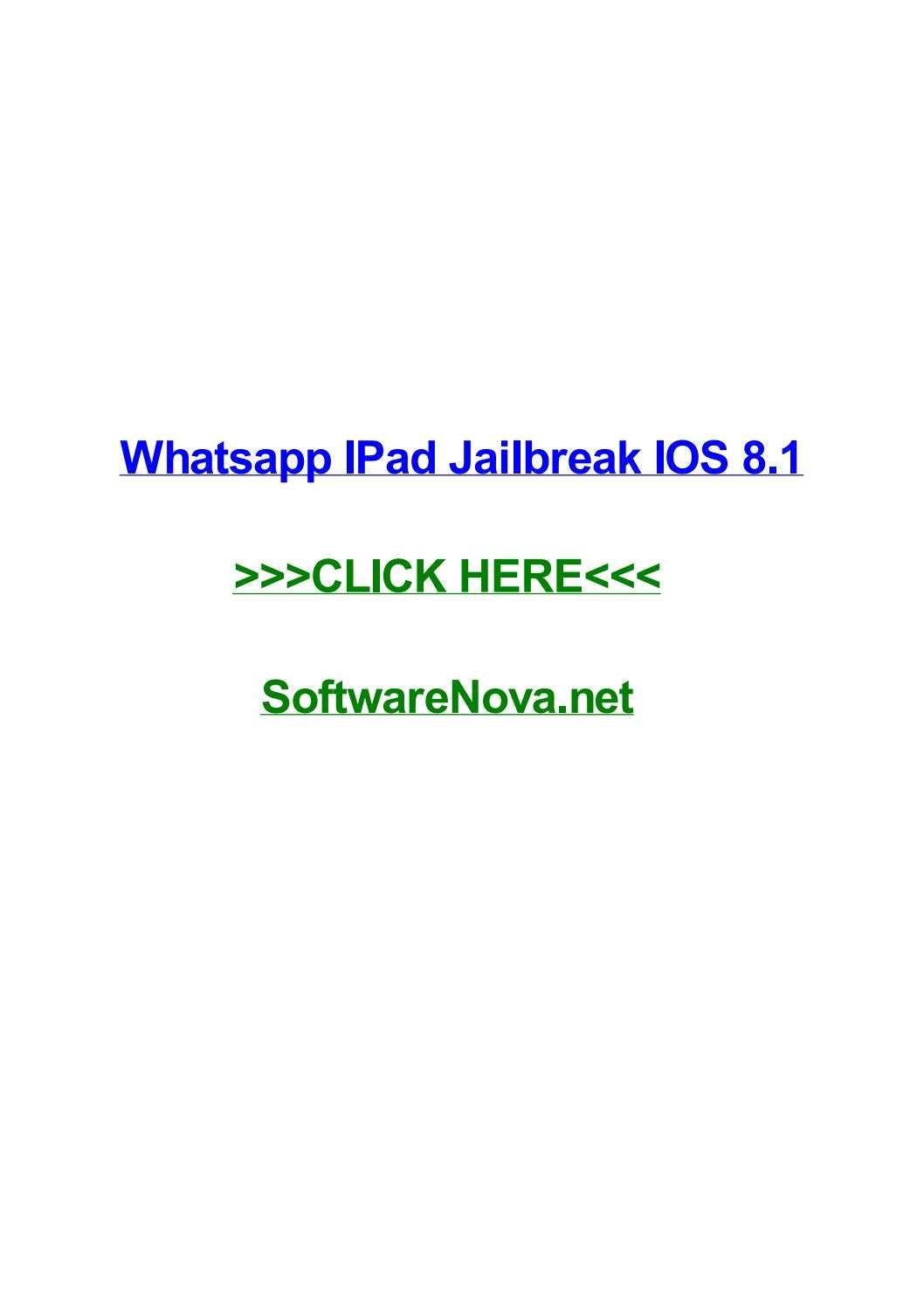Whatsapp ipad jailbreak ios 8 1 by sandracvhwa - issuu