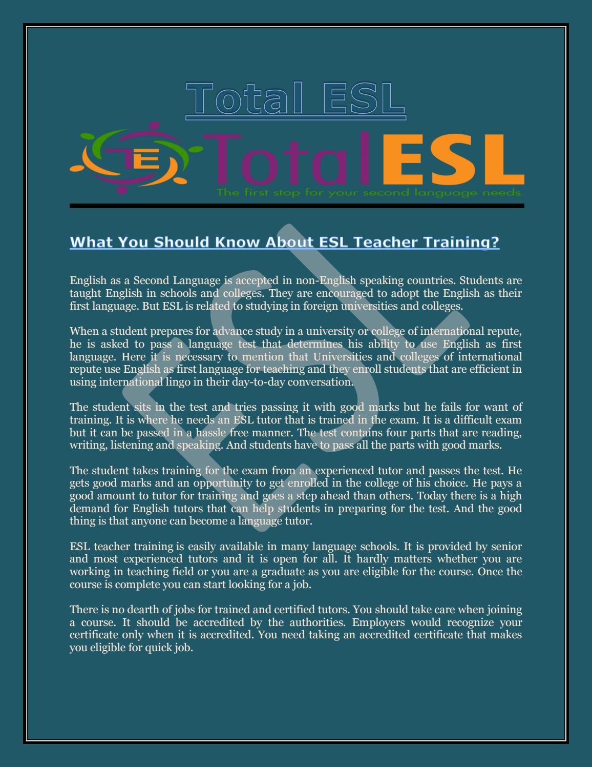What You Should Know About Esl Teacher Training By Total Esl Issuu
