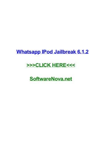 Whatsapp ipod jailbreak 6 1 2 by emilylakop - issuu