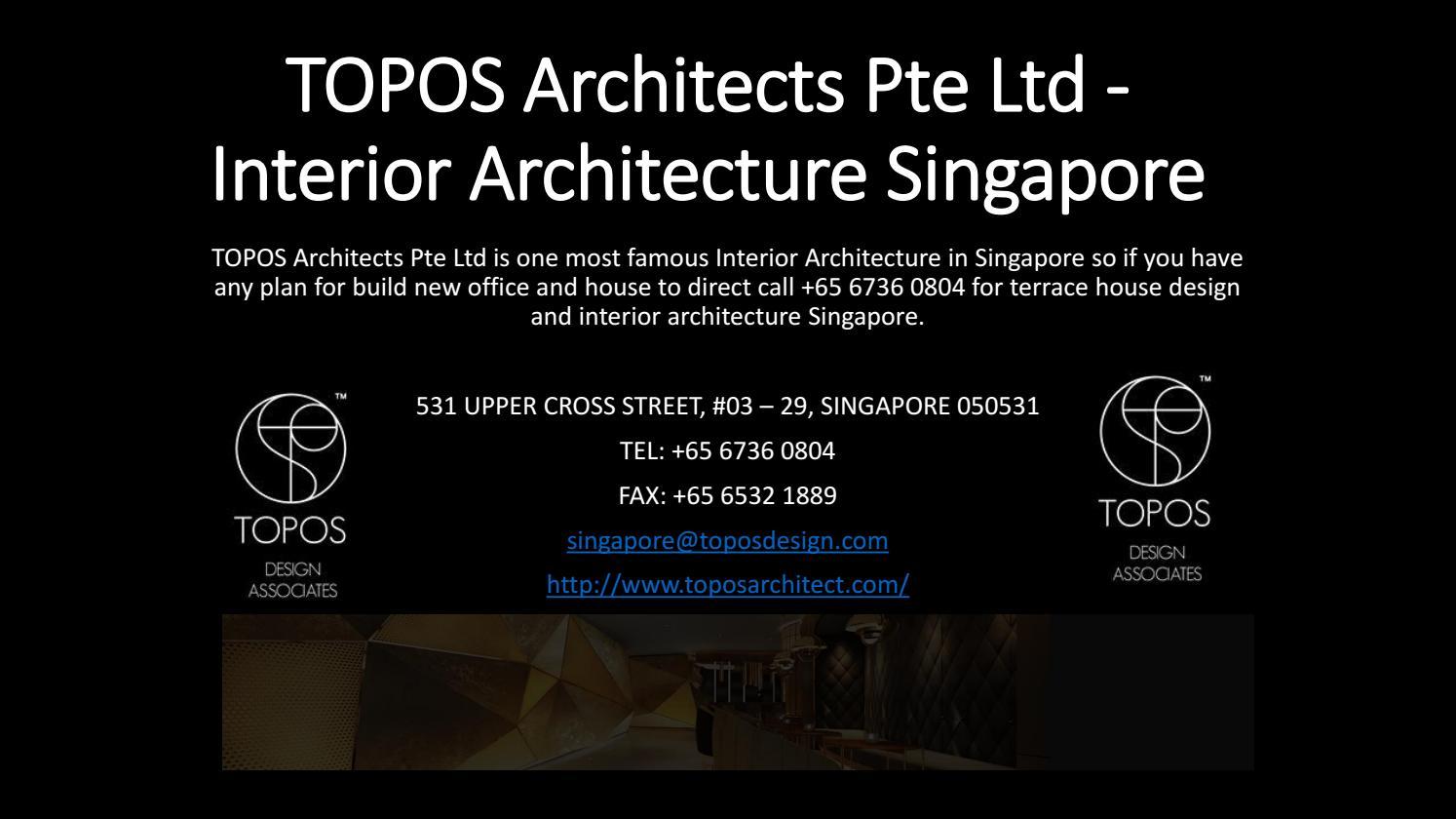 Topos architects pte ltd interior architecture singapore by TOPOS