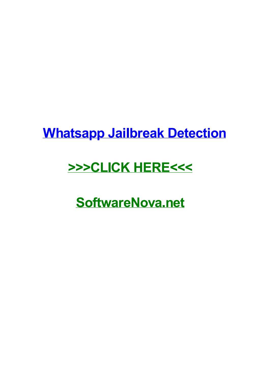 Whatsapp jailbreak detection by dalynautoa - issuu