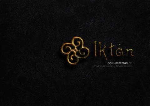 5d9a7aa2b552 Iktán - Proyecto de Arte Conceptual de Carlos Acevedo y Daniel Garzón